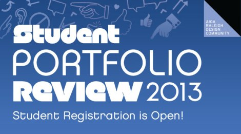 Student registration is open for the 2013 AIGA Raleigh Student Portfolio Review