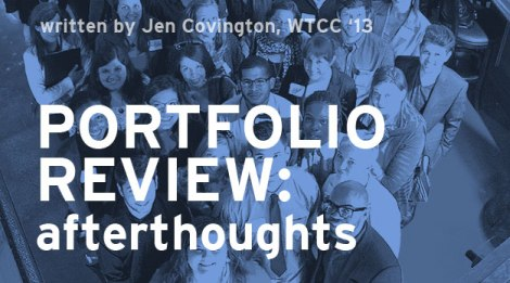 2013 Student Portfolio Review Afterthoughts
