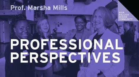 Professional Perspectives —featuring Professor Marsha Mills