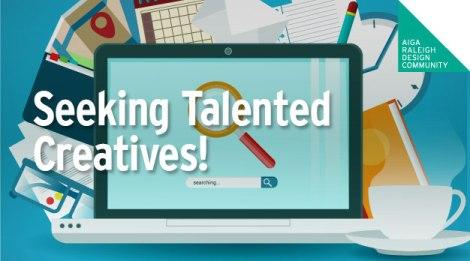 Seeking Talented Creatives